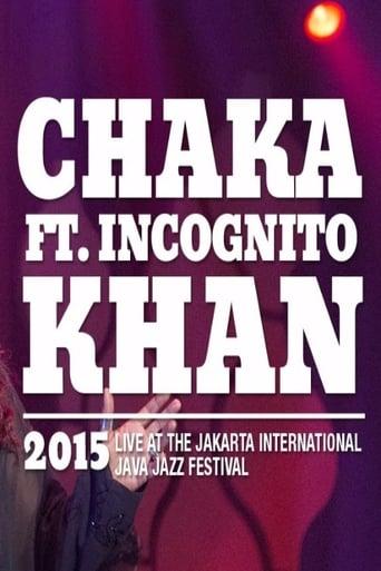 Chaka Khan ft. Incognito live at Java Jazz Festival 2015 Movie Poster