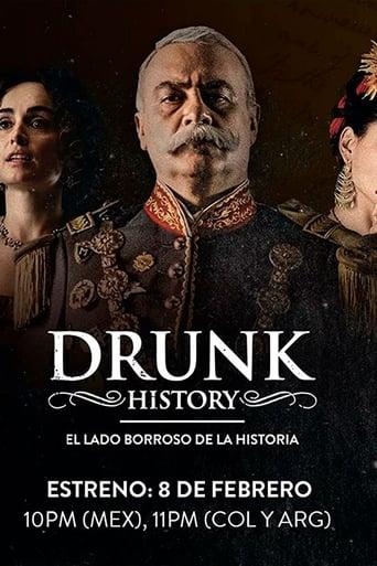 Drunk History El Lado Borroso De La Historia