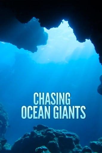 Chasing Ocean Giants