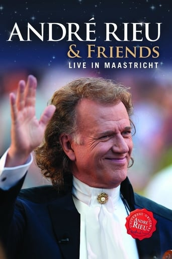 André Rieu & Friends - Live In Maastricht