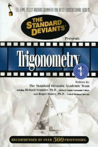 Trigonometry, Vol. 1: The Standard Deviants