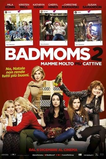 2017 Bad Moms 2 - Mamme molto pi� cattive