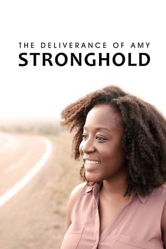Watch The Deliverance of Amy Stronghold 2021 full online free