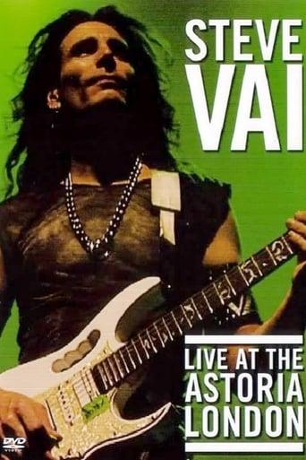 Steve Vai: Live at the Astoria London