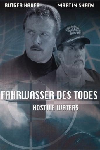 Hostile Waters - Im Fahrwasser des Todes