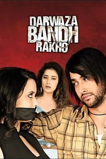 Darwaaza Bandh Rakho