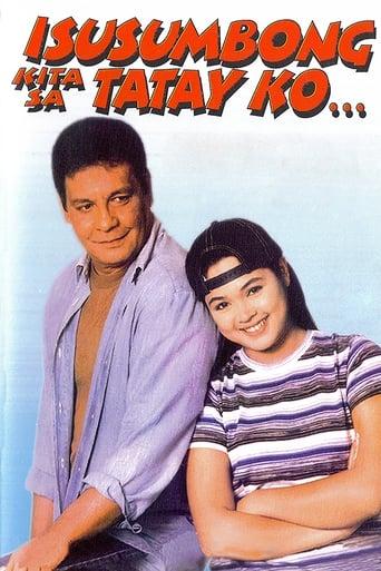 Isusumbong Kita sa Tatay Ko Yify Movies