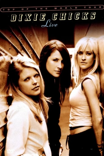 Dixie Chicks: Top of the World Tour - Live