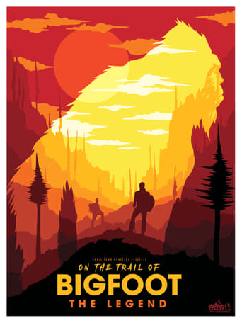 On the Trail of... Bigfoot