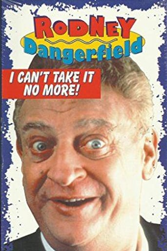 Poster of The Rodney Dangerfield Special: I Can't Take It No More
