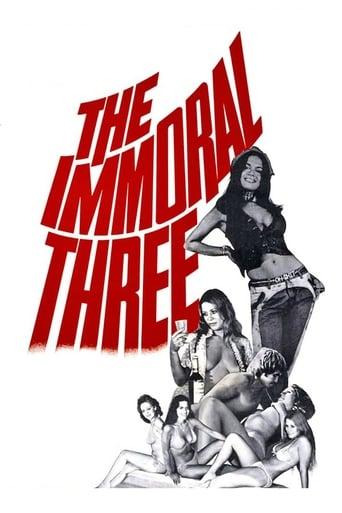 Watch The Immoral Three Online Free Putlockers