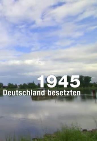 1945 - Als die Franzosen Deutschland besetzten