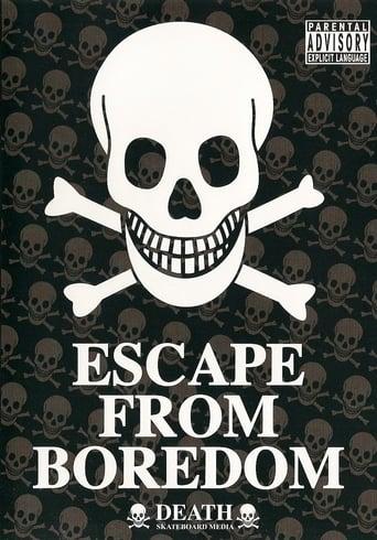 Escape from Boredom