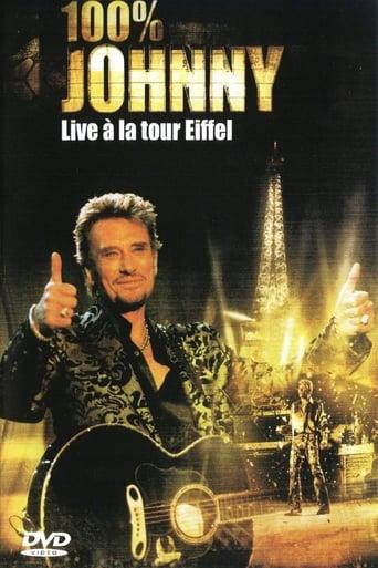 Poster of Johnny Hallyday : 100% Johnny Live à la Tour Eiffel