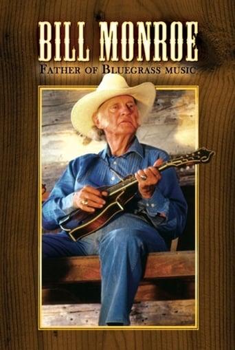 Poster of Bill Monroe: Father of Bluegrass Music