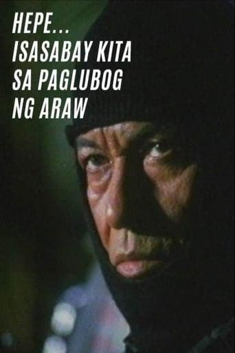 Watch Hepe... Isasabay Kita sa Paglubog ng Araw Online Free Putlocker