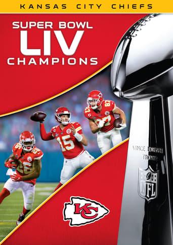 Watch Super Bowl LIV Champions: Kansas City Chiefs Free Online Solarmovies