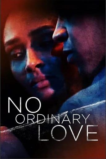No Ordinary  Love(2019)