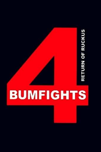 Bumfights 4: Return Of The Ruckus
