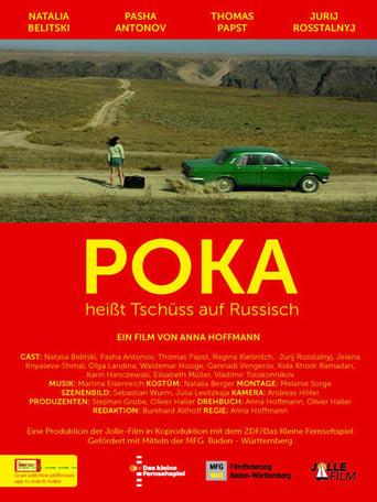Poster of Poka - Heisst Tschüss auf Russisch