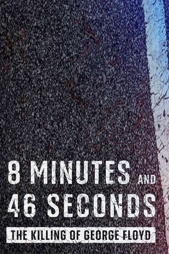 8 Minutes and 46 Seconds: The Killing of George Floyd (2020)