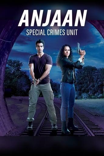 Anjaan: Special Crimes Unit