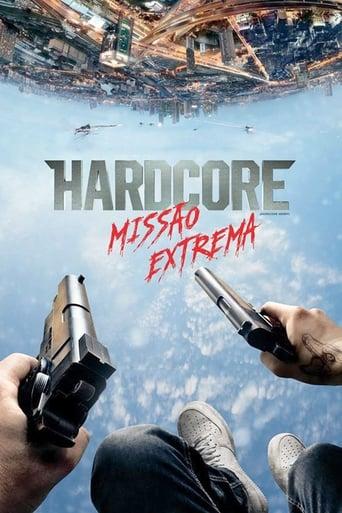 Hardcore: Missão Extrema - Poster