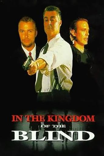 Poster of In The Kingdom Of The Blind, The Man With One Eye Is King