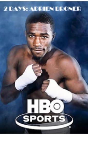 Watch 2 Days: Adrien Broner (HBO Sports) Online Free Putlocker