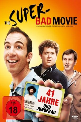 Wer Streamt The Super Bad Movie 41 Jahre Und Jungfrau