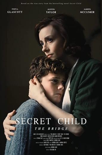 Secret Child: The Bridge