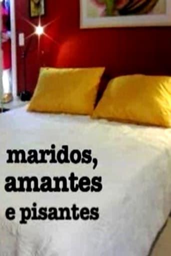 Poster of Maridos, Amantes e Pisantes
