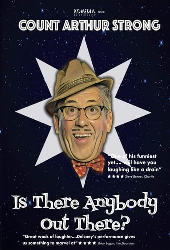 Count Arthur Strong Is There Anybody Out There?