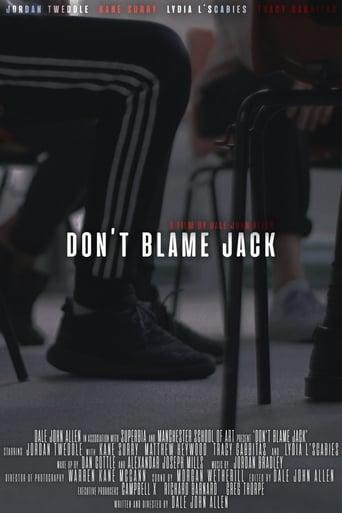 Watch Don't Blame Jack 2019 full online free