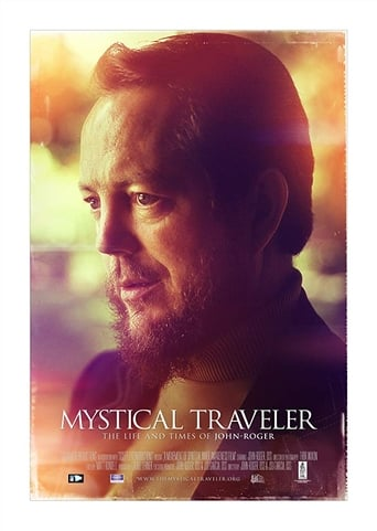 Poster of Mystical Traveler The Life and Times of Dr. John-Roger