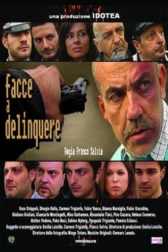 Facce a delinquere Yify Movies