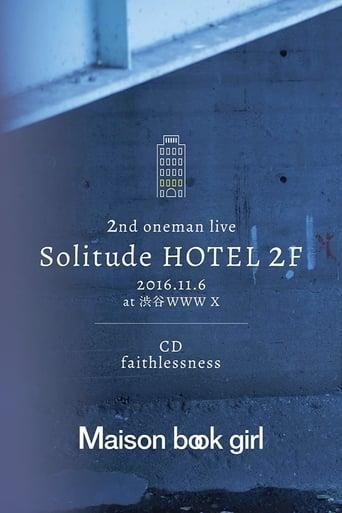 Solitude HOTEL 2F + faithlessness