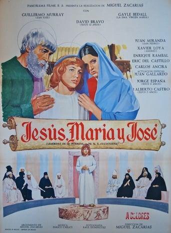 Jesús, María y José Movie Poster