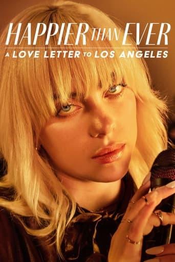 Happier Than Ever : Lettre d'amour à Los Angeles (2021)