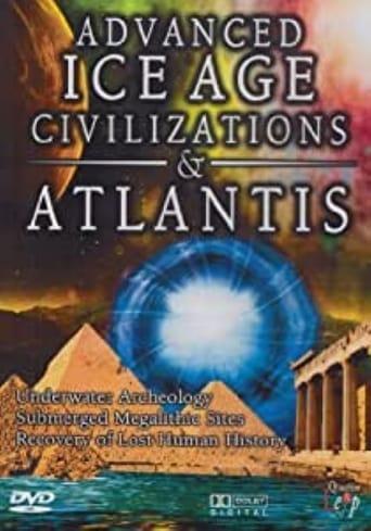 Advanced Ice Age Civilizations & Atlantis