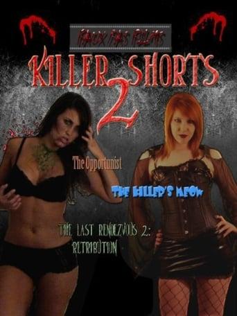 Killer Shorts 2