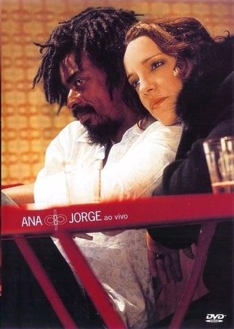 Ana Carolina & Seu Jorge - Ao Vivo