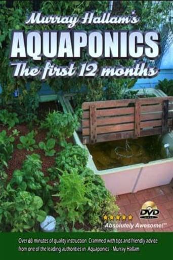 Aquaponics: The First 12 Months