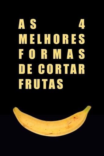 As 4 Melhores Formas de Cortar Frutas