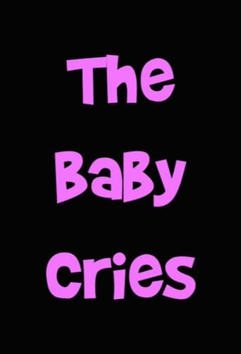 The Baby Cries