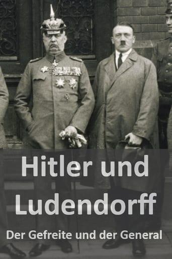 Hitler und Ludendorff - Der Gefreite und der General