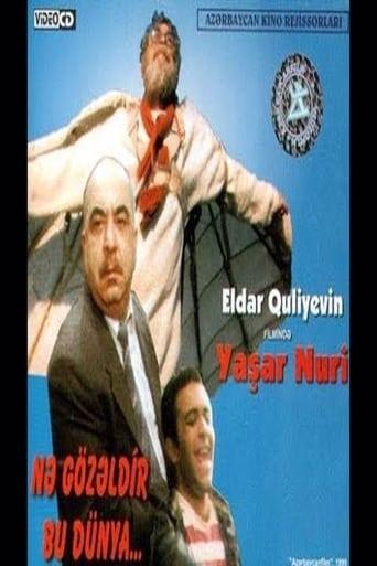 Nə Gözəldir Bu Dünya...