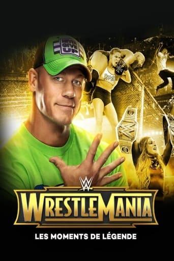 WWE WrestleMania Legendary Moments