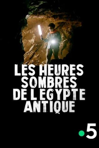 Poster of Les heures sombres de l'Égypte antique