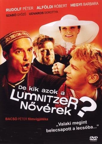 Poster of De kik azok a Lumnitzer nővérek?